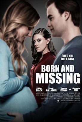 مشاهدة فيلم Born and Missing 2017 HD مترجم كامل اون لاين