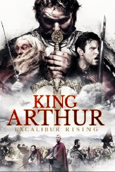 مشاهدة فيلم King Arthur Excalibur Rising 2017 HD مترجم كامل اون لاين