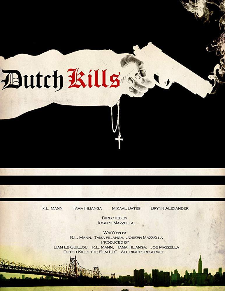 مشاهدة فيلم Dutch Kills 2015 HD مترجم كامل اون لاين