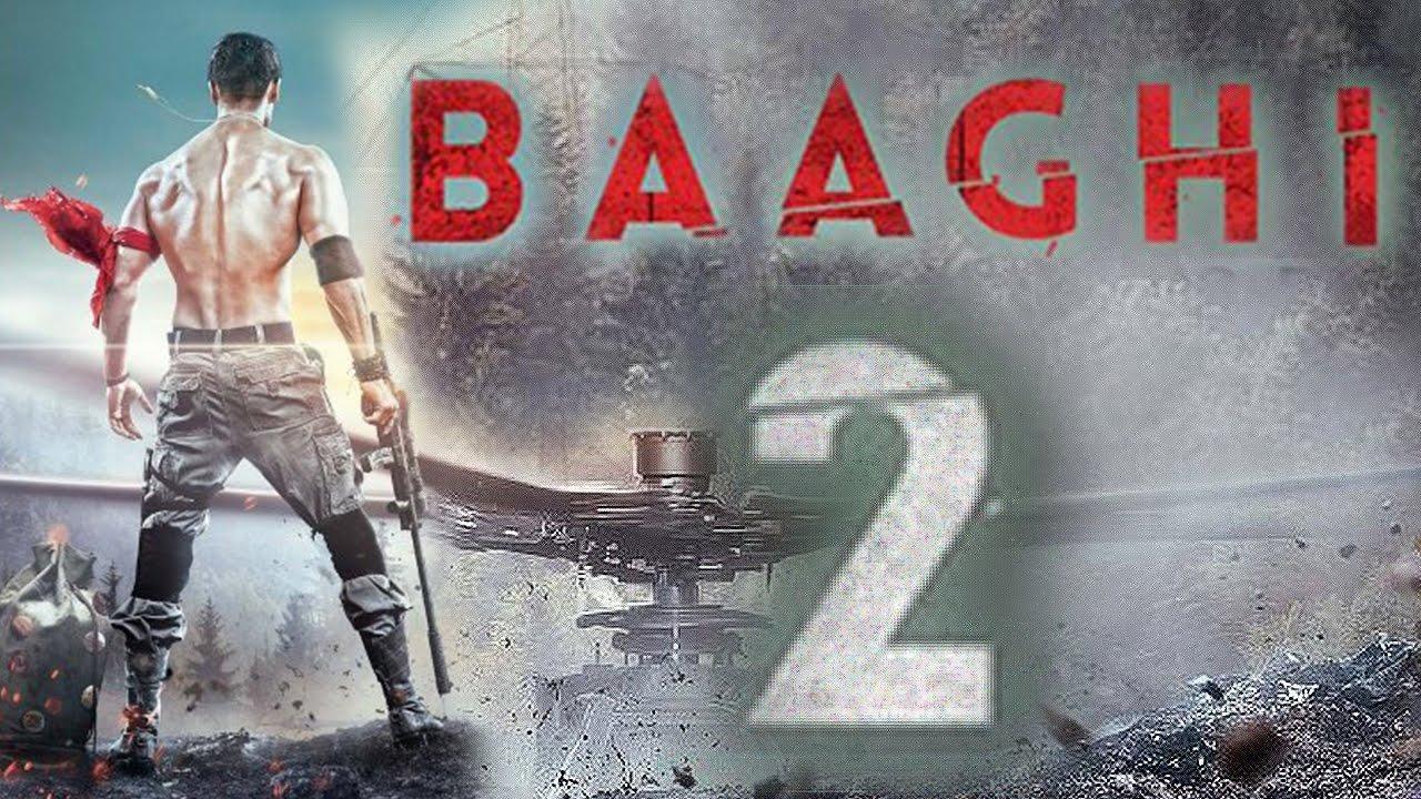 مشاهدة فيلم Baaghi 2 2018 HD مترجم كامل اون لاين