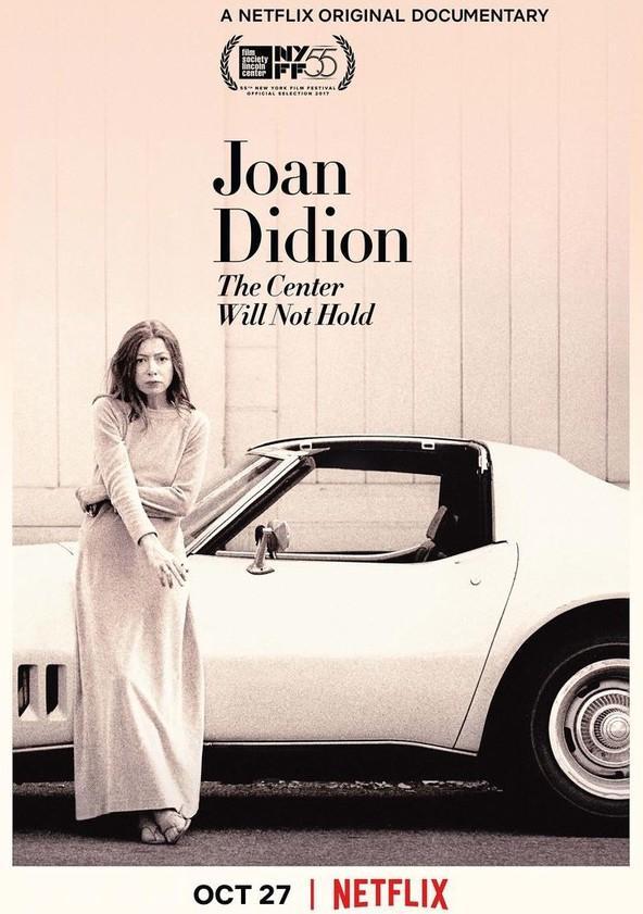 مشاهدة فيلم Joan Didion: The Center Will Not Hold 2017 HD مترجم كامل اون لاين